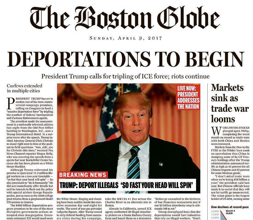 "In April 2016, when few pundits gave Donald Trump much chance of victory, the Boston Globe Opinion team tried to imagine, via the satirical Ideas cover pictured here, how the world might look should he keep his promises. ""In key ways, our page was eerily prescient,"" the Globe wrote on April 29."