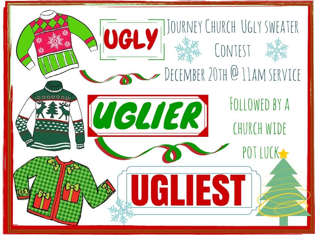 Ugly Sweater Contest And Pot Luck Journey Church
