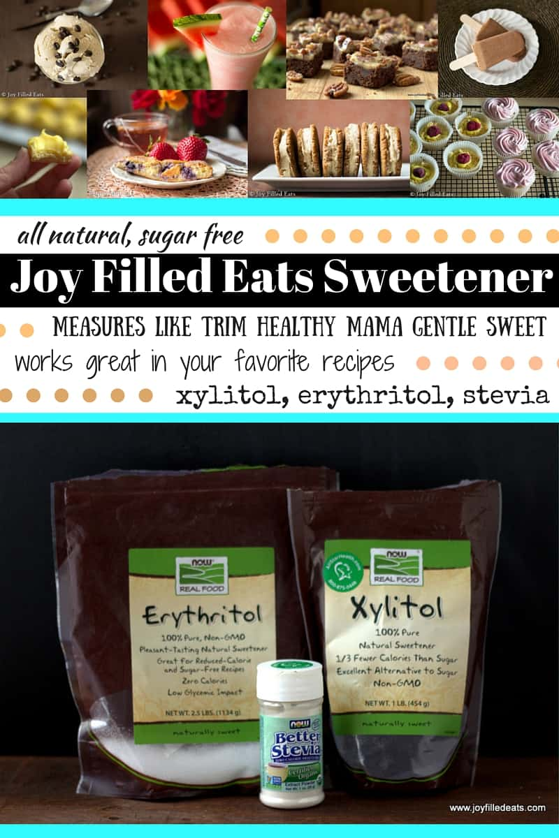 Joy Filled Eats Sweetener - measures like Trim Healthy Mama Gentle Sweet (xylitol, erythritol, stevia) - all natural, sugar free