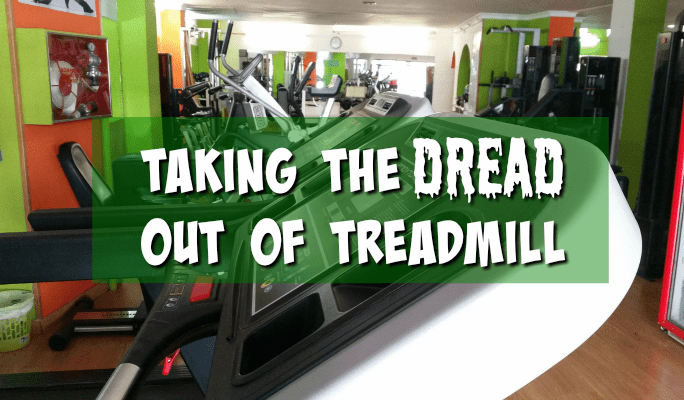 Taking the Dread out of Treadmill | Tuesdays on the Run