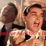 5 Best Apps for April fool's Day to Fool Your Friends