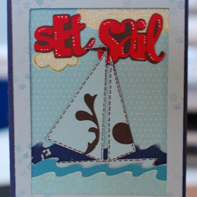 Featured Designer – Wall Decor & More Cricut Sailboat Card Using Joy's Life Lots of Pun Stamp Set