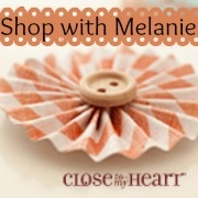 Close to My Heart Melanie
