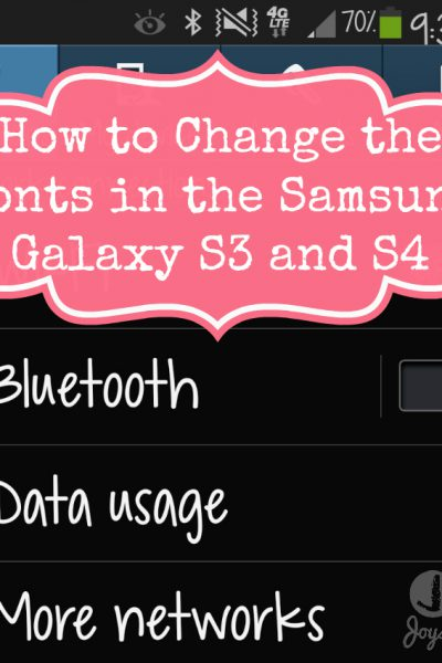 How to Change the Fonts in the Samsung Galaxy S3 and S4