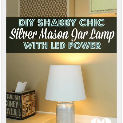 DIY Shabby Chic Silver Mason Jar Lamp with LED Power