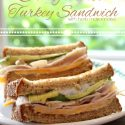 California Turkey Sandwich with Herb Mayonnaise Recipe and Hillshire Farm Naturals