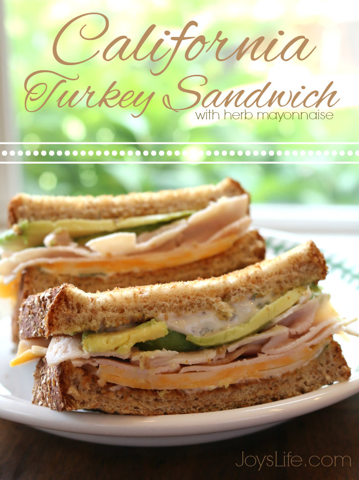 California Turkey Sandwich with Herb Mayonnaise Recipe and Hillshire Farm Naturals #HillshireNaturals #ad #recipe