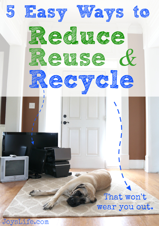 5 Easy Ways to Reduce, Reuse & Recycle #BringingInnovation #ad