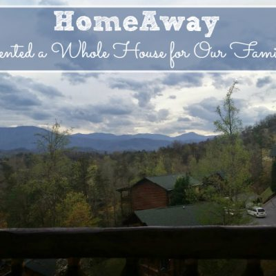 HomeAway: Why I Rented a Whole House for Our Family Vacation
