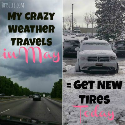 My Crazy Weather Travels in May = Get New Tires