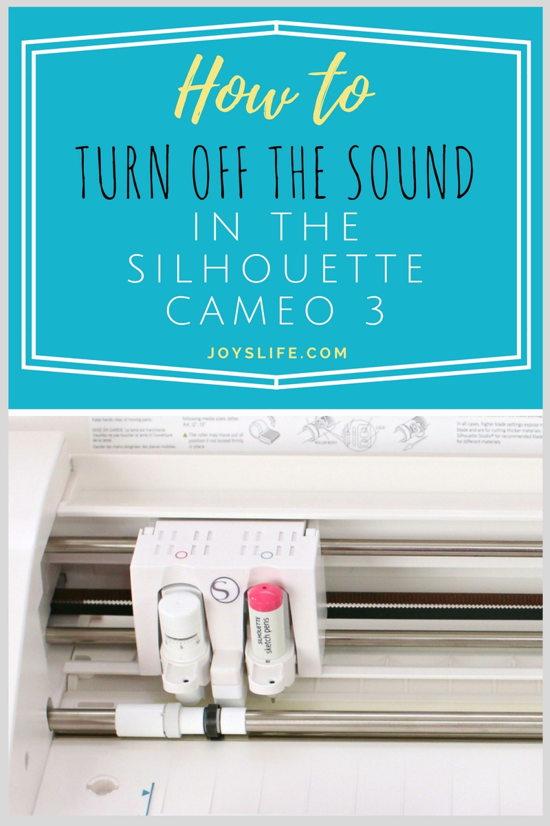 How To Turn Off The Sound In The Silhouette Cameo 3 Joy