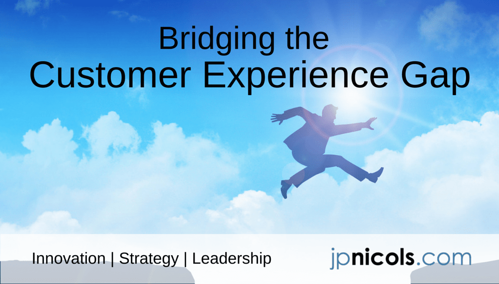 Bridging the Customer Experience Gap
