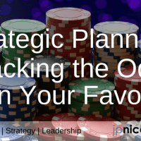 Strategic Planning: Stacking the Odds in Your Favor