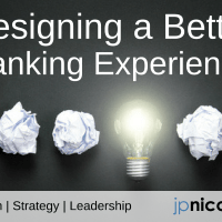 Designing a Better Banking Experience