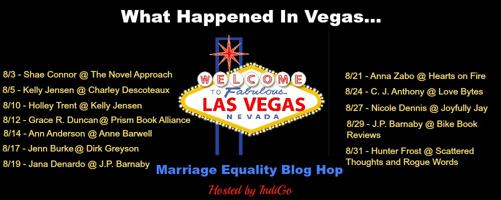 My turn on the What Happened in Vegas marriage equality blog hop!