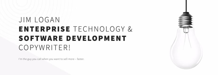 B2B Technology Copywriter | Jim Logan