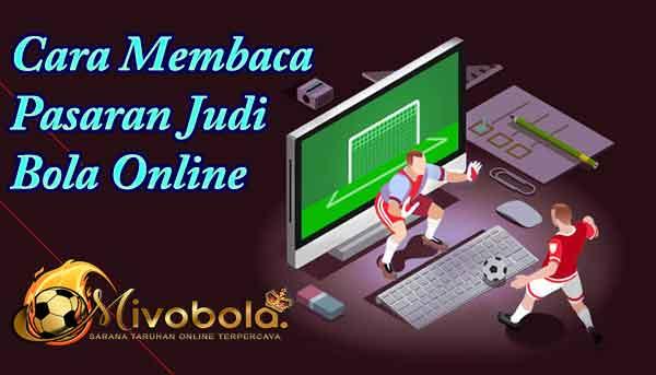 Cara Membaca Pasaran Judi Bola Online Pasang Mix Parlay Bola