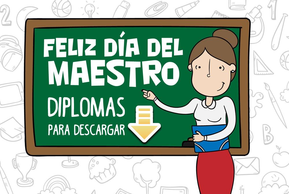 Diplomas descargables gratuitos para el DÍA DEL MAESTRO
