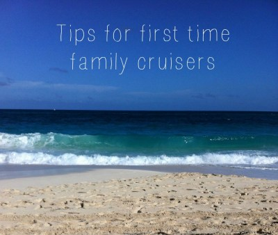 Tips for first time family cruisers | JuggleMum