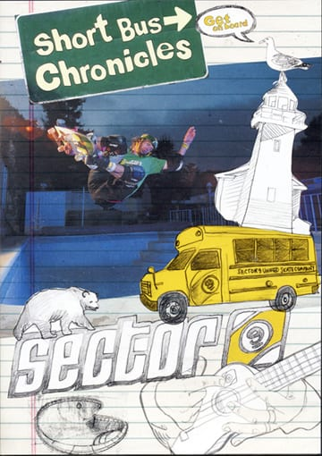 Sector 9 Short Bus Chronicles