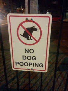 And the No-Dog-Pooping signs.
