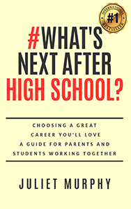 #What's Next After High School by Juliet Murphy