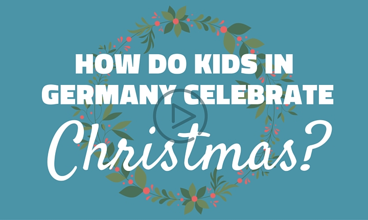 How Do Kids in Germany Celebrate Christmas?