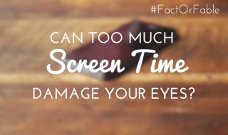 Can Too Much Screen Time Damage Your Eyes