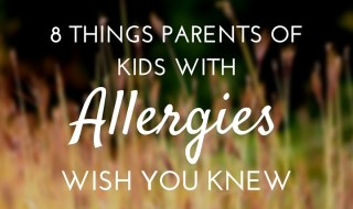 kids with allergies wish you knew