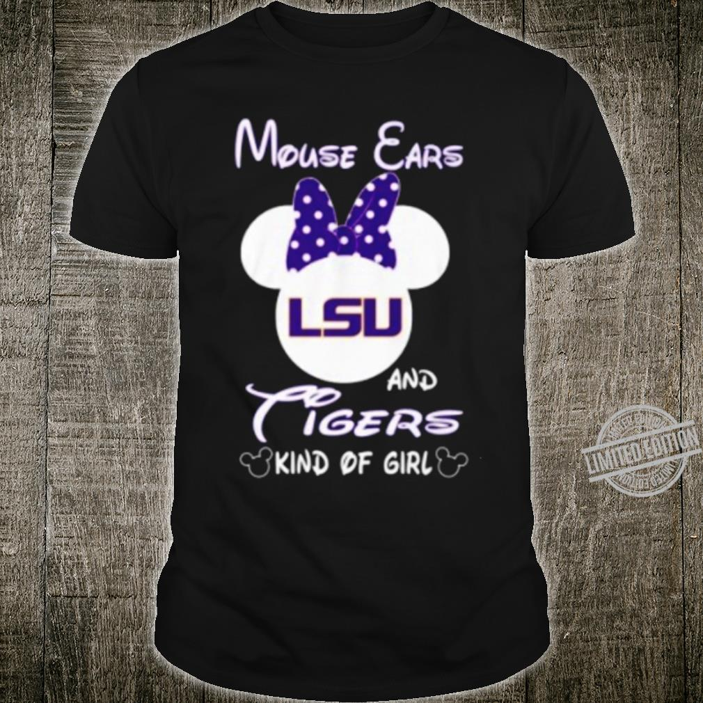 Minnie Mouse Ears Lsu And Tigers Kind Of Girl Shirt Hoodie Sweater Longsleeve T Shirt