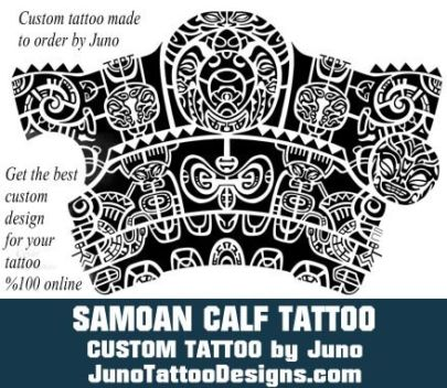 Samoan calf tattoo, polynesian calf tattoo, tribal tattoo, juno tattoo designs