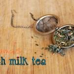 Pregnancy Notes: Mama's Rich Milk Tea {recipe}