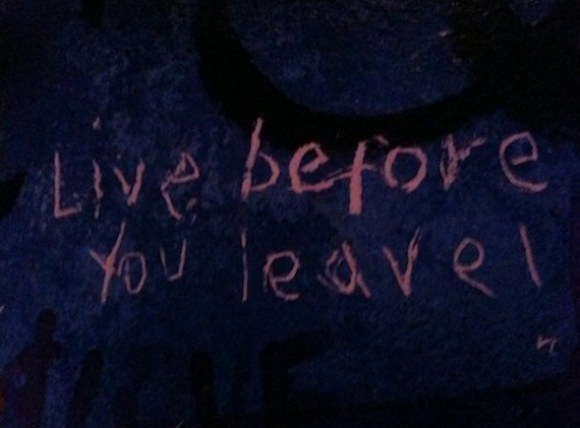 live before you leave
