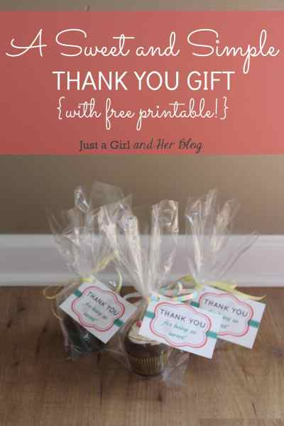 A Sweet and Simple Thank You Gift {with FREE Printable!} - Just a Girl and Her Blog