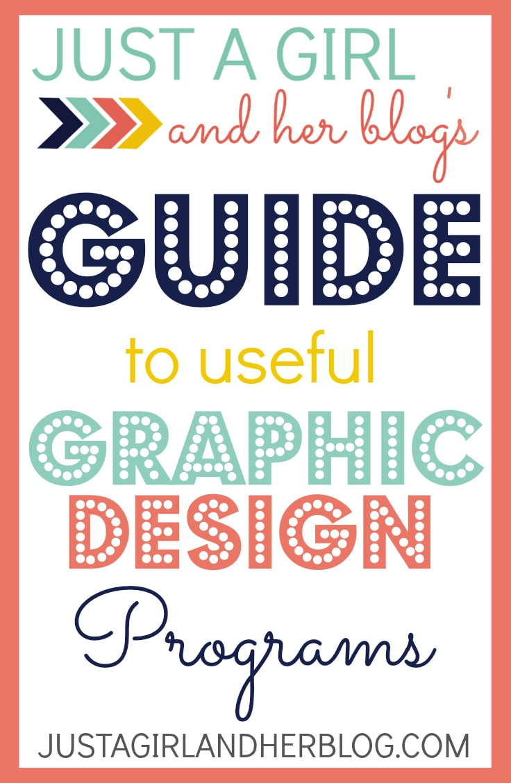 Design Programs Just A Girl And Her Blog S Guide To Useful Graphic Design Programs