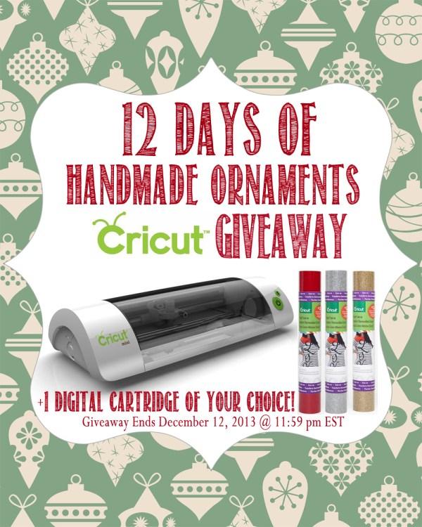 12 Days of Handmade Ornaments Cricut Giveaway
