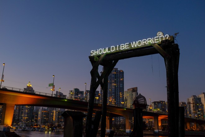 Should I Be Worried - Neon Sign installed along False Creek in Vancouver