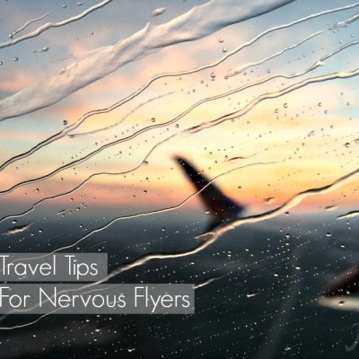 Travel Tips for Nervous Flyers