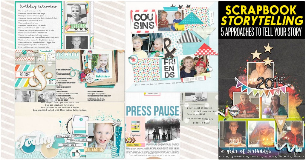Scrapbooking Inspiration :: 5 approaches for Scrapbook Storytelling