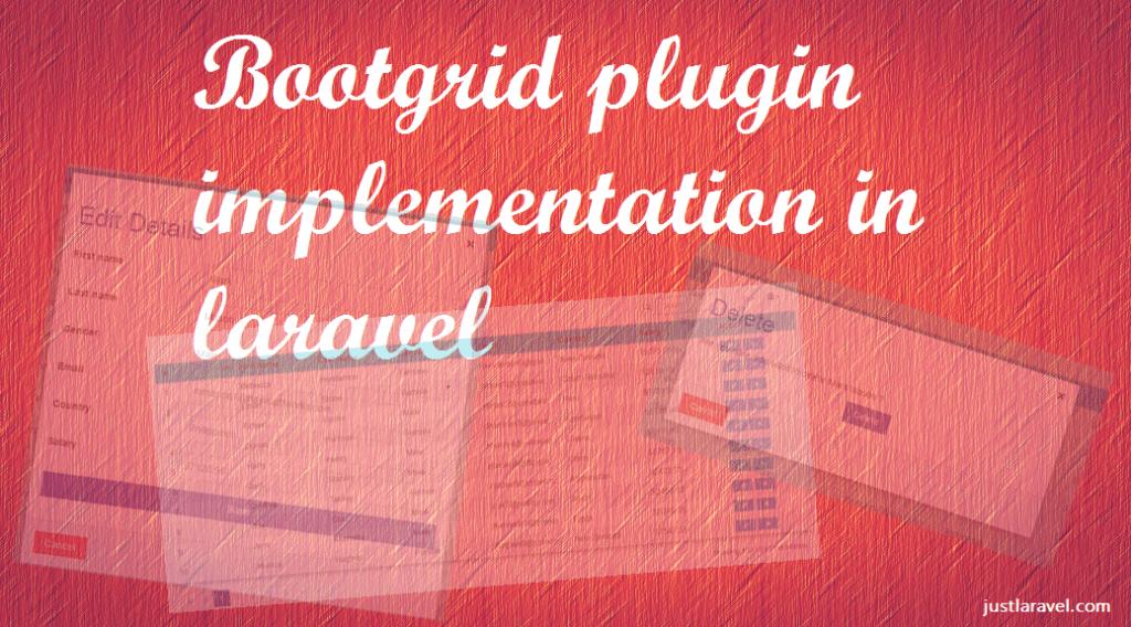 Bootgrid implementation in laravel