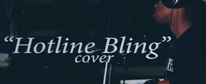tops 5 best covers of hotline bling