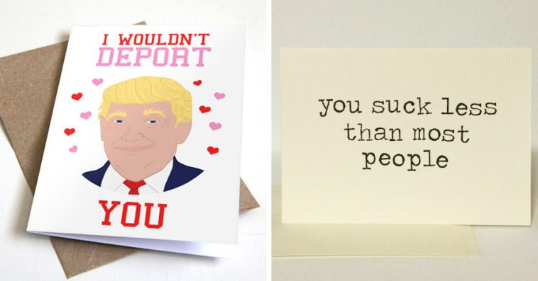 15 Brilliant Valentine\u0027s Day Cards For People Who Have Had Enough Of