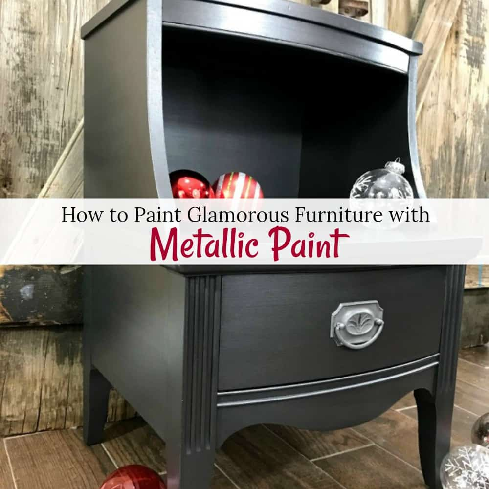 How To Paint Glamorous Furniture With Metallic Furniture Paint