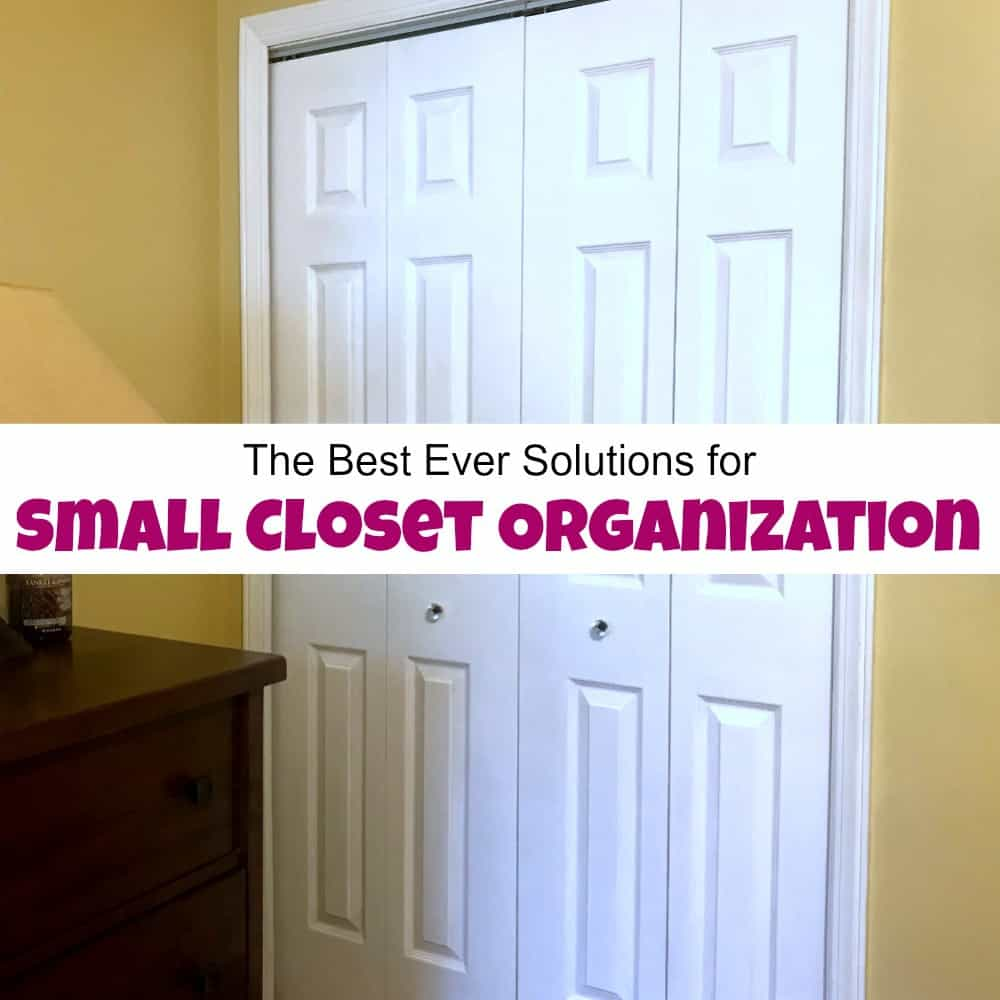 Closet Organization The Best Ever Solutions For Small Closet Organization