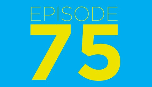 Episode 75 Featured