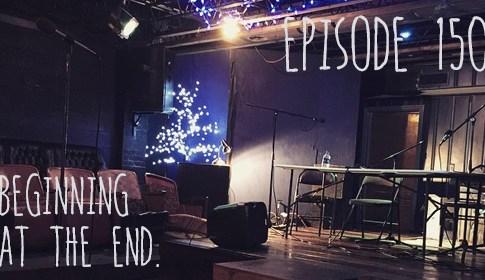 Episode 150