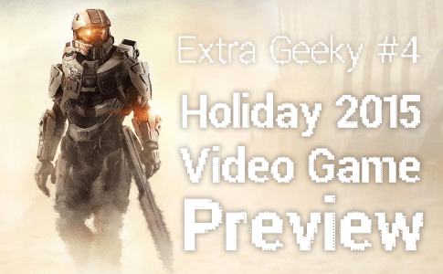 Holiday 2015 Gaming Preview