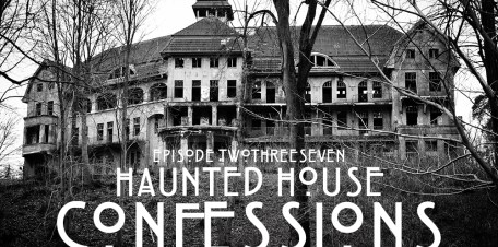 Haunted House Confession