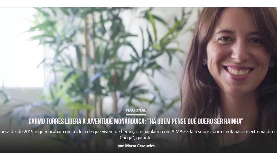 """«Carmo Torres lidera a Juventude Monárquica: """"Há quem pense que quero ser rainha""""»"""