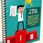5 Days to $12k Case Study By David Perdew Review – Step-by-Step, Blow-by-Blow, Actionable Case Study That Anyone Can Replicate to Win Top Prizes in Any Affiliate Contest and Earn Fantastic Commissions…